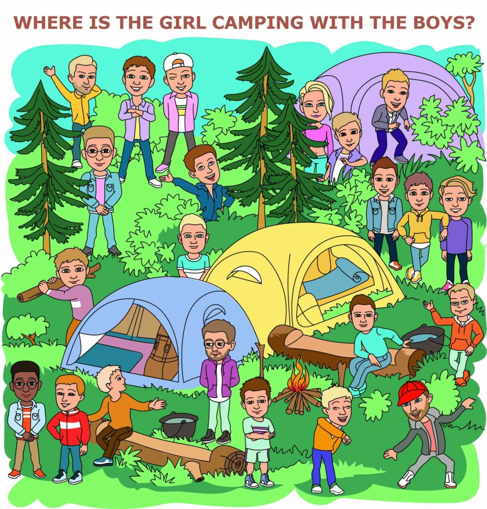 Where is the girl, camping with the boys?